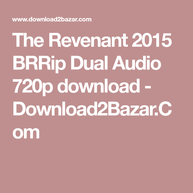 The Revenant 2015 BRRip Dual Audio 720p download