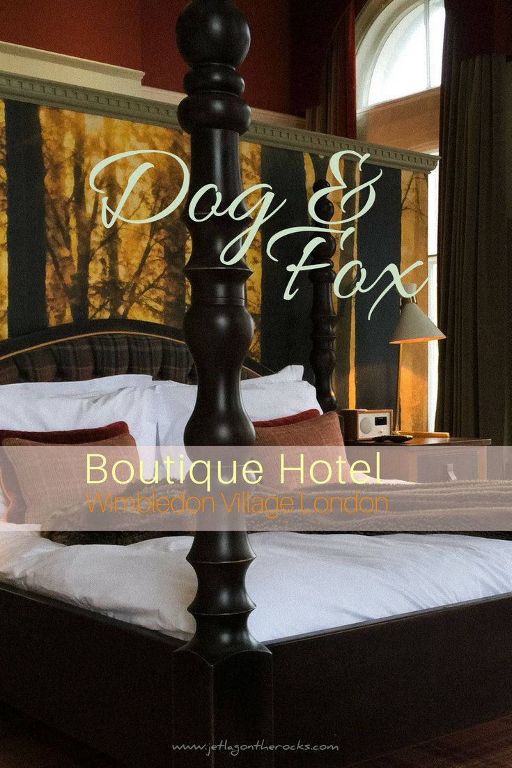 Boutique Hotel London Dog And Fox Wimbledon Village