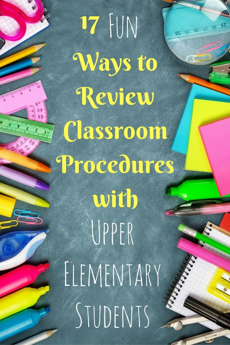17 Different Ways to Review Classroom Procedures | Beginning & End ...