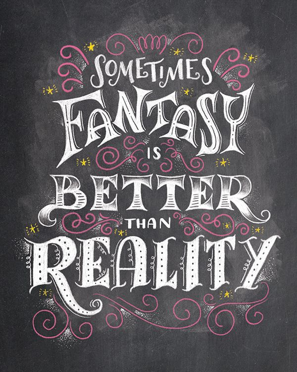 Fantasy On Behance By Shauna Lynn Panczyszyn Book Quotes Lettering Quotes Lettering