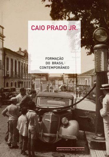 Formacao Do Brasil Contemporaneo Caio Prado Junior Caio Prado