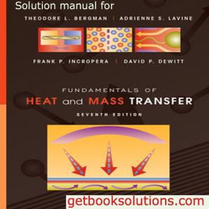 Fundamentals Of Heat And Mass Transfer 7th Edition Incropera Solutions Manual Fundamental Transfer Textbook
