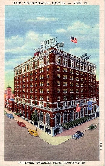 Vintage Pennsylvania Postcard The Yorktowne Hotel York The