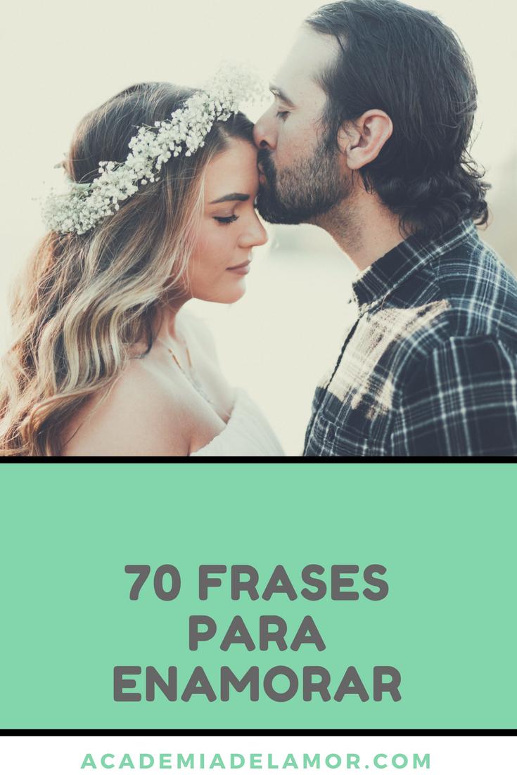 Las 70 Mejores Frases De Amor Para Enamorar A Mi Novio Mi