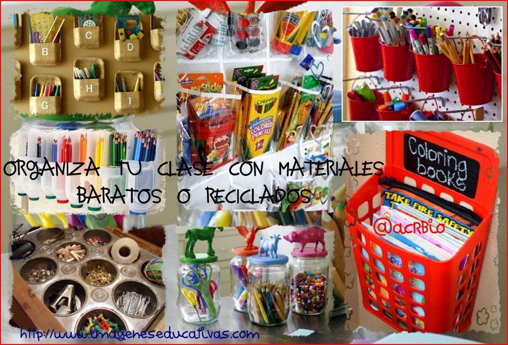 Organizadores En Clase Collage Organizar Ideas Para Organizar Reciclar