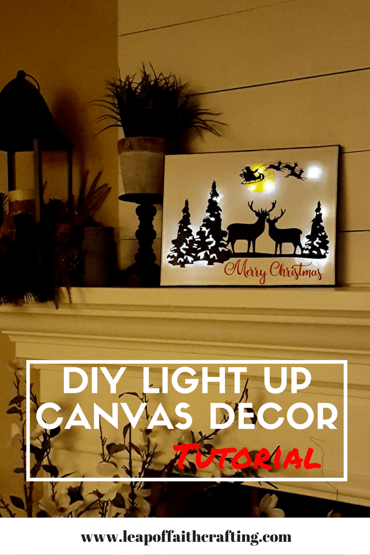 DIY Light Up Canvas Wall Decor | Canvas decor diy, Diy light and Cricut