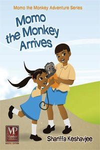 Momo the Monkey Arrives by Shariffa Keshavjee