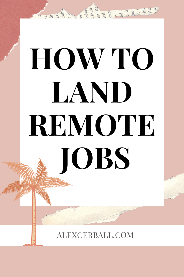 12 Tips For Landing Remote Work Jobs Remote Jobs Remote Work Job