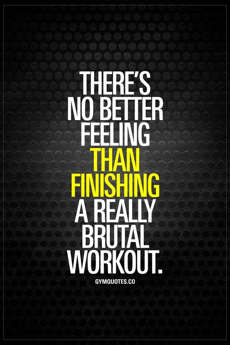 Work Out Quotes Fitness Quotes  Theres No Better Feeling Than Finishing A Really
