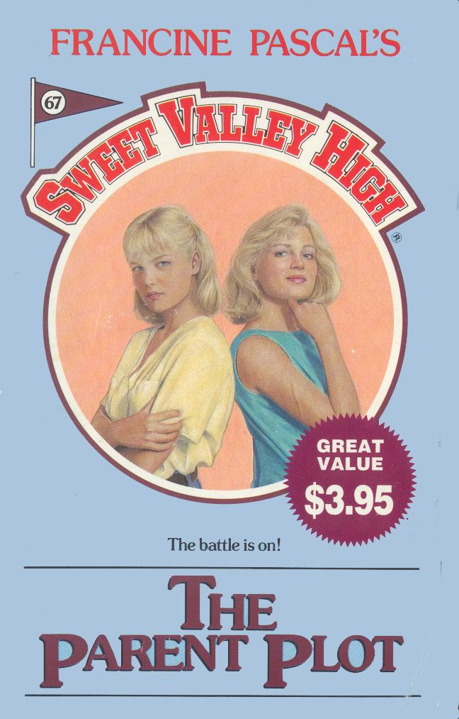 Sweet Valley High 67 The Parent Plot Books I Read That I Really