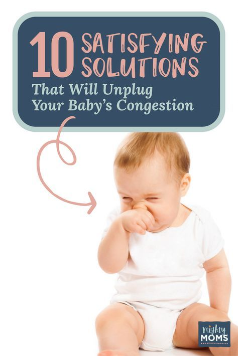 How To Help Your Congested Baby Feel Better At Home Sick Baby Remedies Congested Baby Baby Nasal Congestion