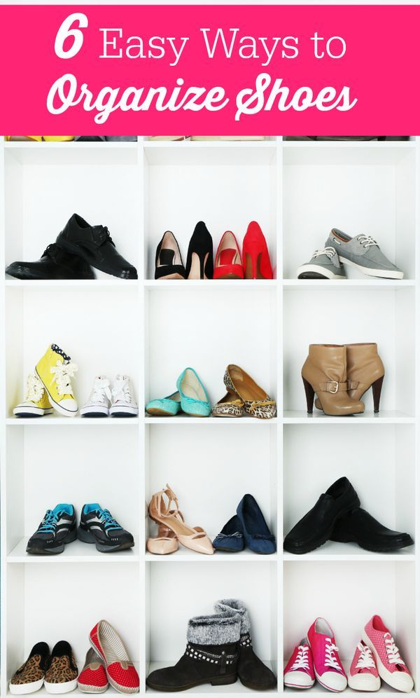 6 Easy Ways to Organize Shoes -simple DIY solutions to store shoes!