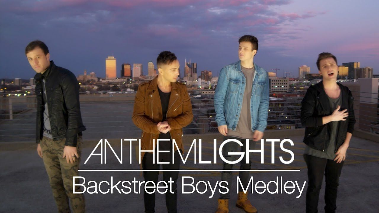 Backstreet Boys Medley Anthem Lights Mashup Youtube Anthem