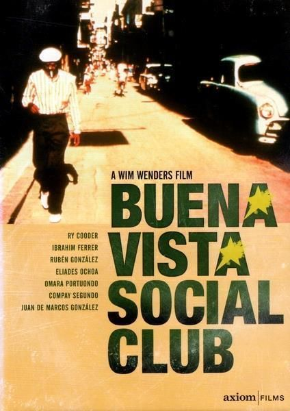 Buena Vista Social Club Dvd Wim Wenders 1999 Social Club Good Movies Documentaries