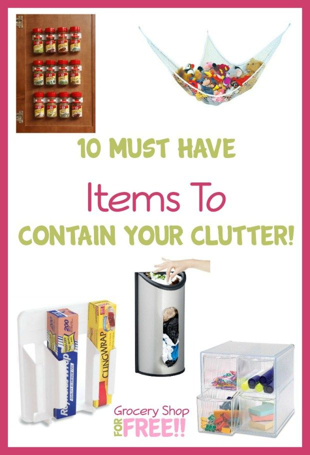 10 Must Have Items To Contain Your Clutter!
