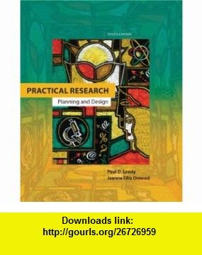 Practical Research Planning And Design 10th Edition 9780132693240 Paul D Leedy Jeanne