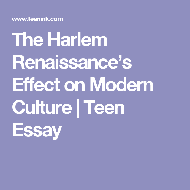 How To Check If Essay Is Plagiarized The Harlem Renaissances Effect On Modern Culture  Teen Essay Philosophy Of Nursing Essay also Essays On The Scarlet Letter The Harlem Renaissances Effect On Modern Culture  Teen Essay  Essays About America