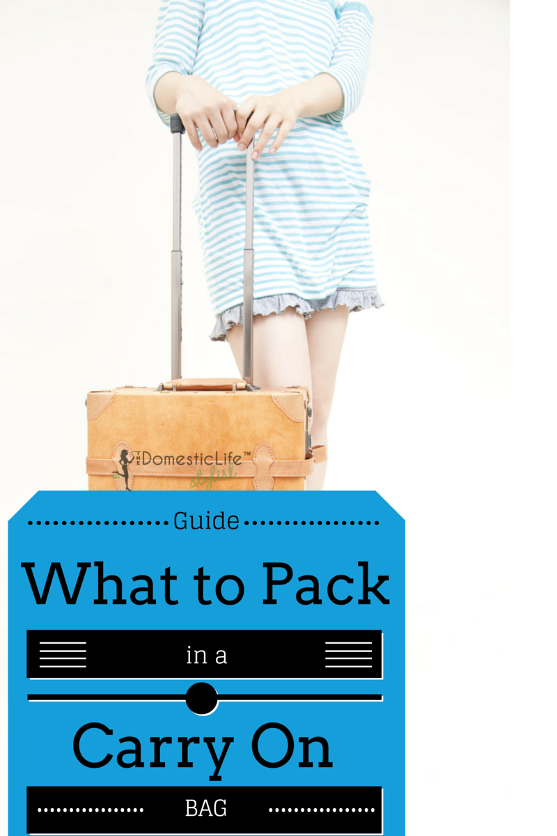 Must-haves to pack in a carry on bag