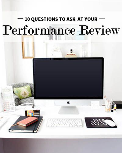 10 Questions To Ask During Your Next Performance Review Career
