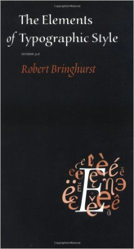 The Elements of Typographic Style: Robert Bringhurst: 9780881792065: Amazon.com: Books