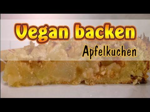 Rezept mit Video: Veganer Apfelkuchen / Obstkuchen –
