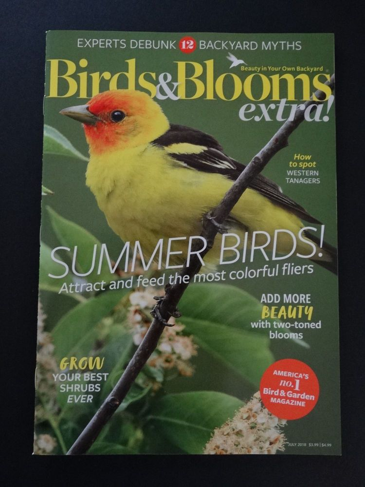 Birds And Blooms Extra Western Tangers Summer Birds July 2018
