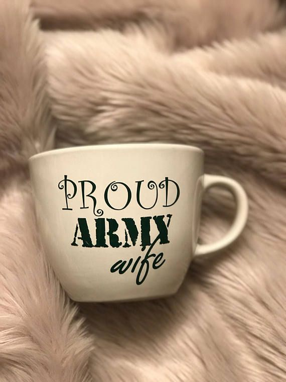 Army wife mug | Etsy | Army wives, Army girlfriend, Army reserve