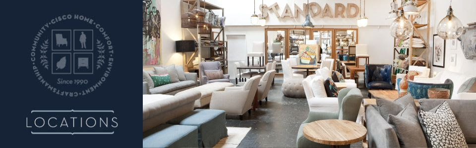CISCO HOME STORE LOCATIONS, For Sustainable Furniture, Green Living  Products, Eco Friendly Furniture