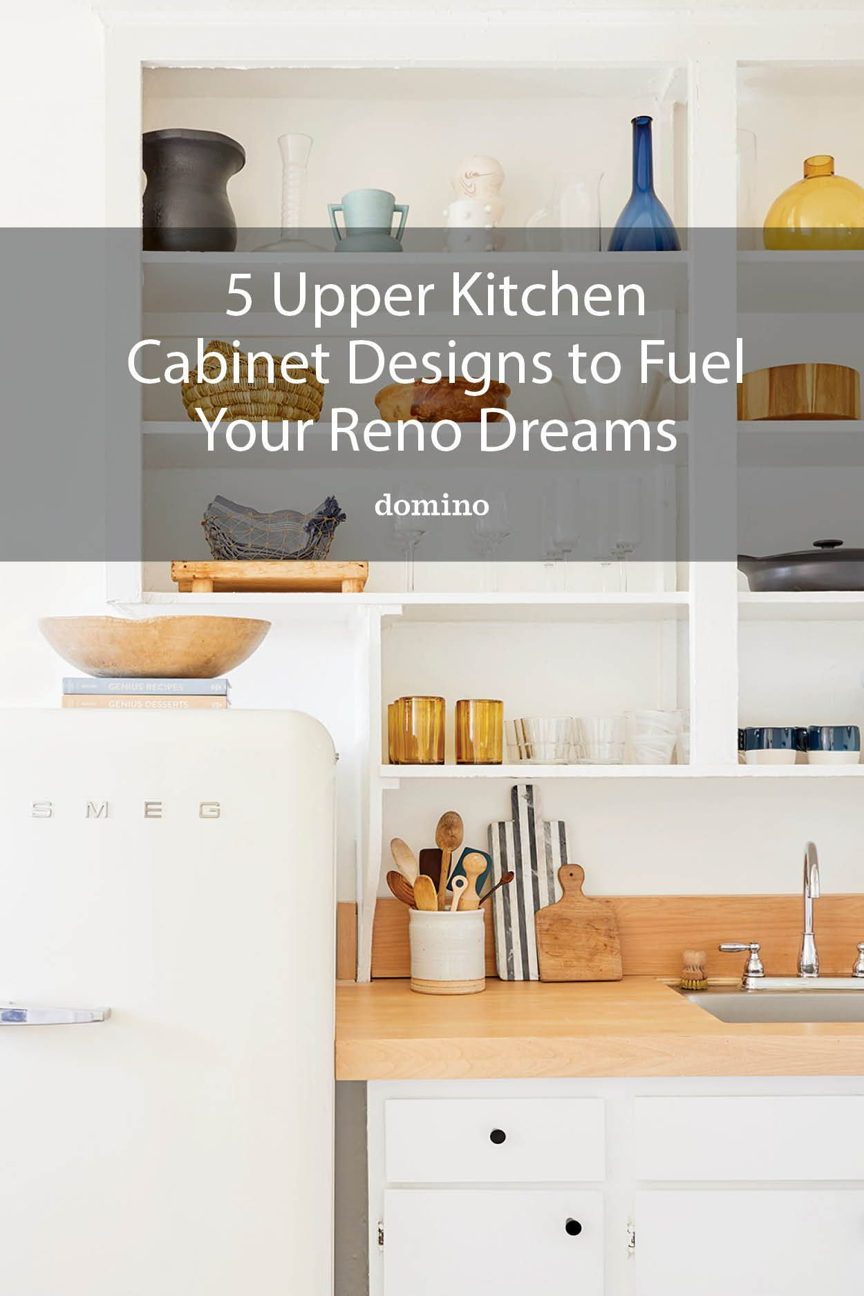 5 Types Of Upper Kitchen Cabinets For Every Design Style In 2020 Upper Kitchen Cabinets Kitchen Cabinet Design Kitchen Cabinets