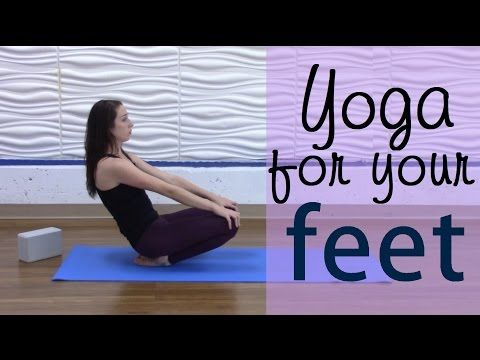 yoga for your feet  yoga poses to relieve foot and ankle