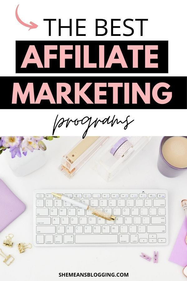 Top Paying Affiliate Marketing Programs You Must Sign Up Today!