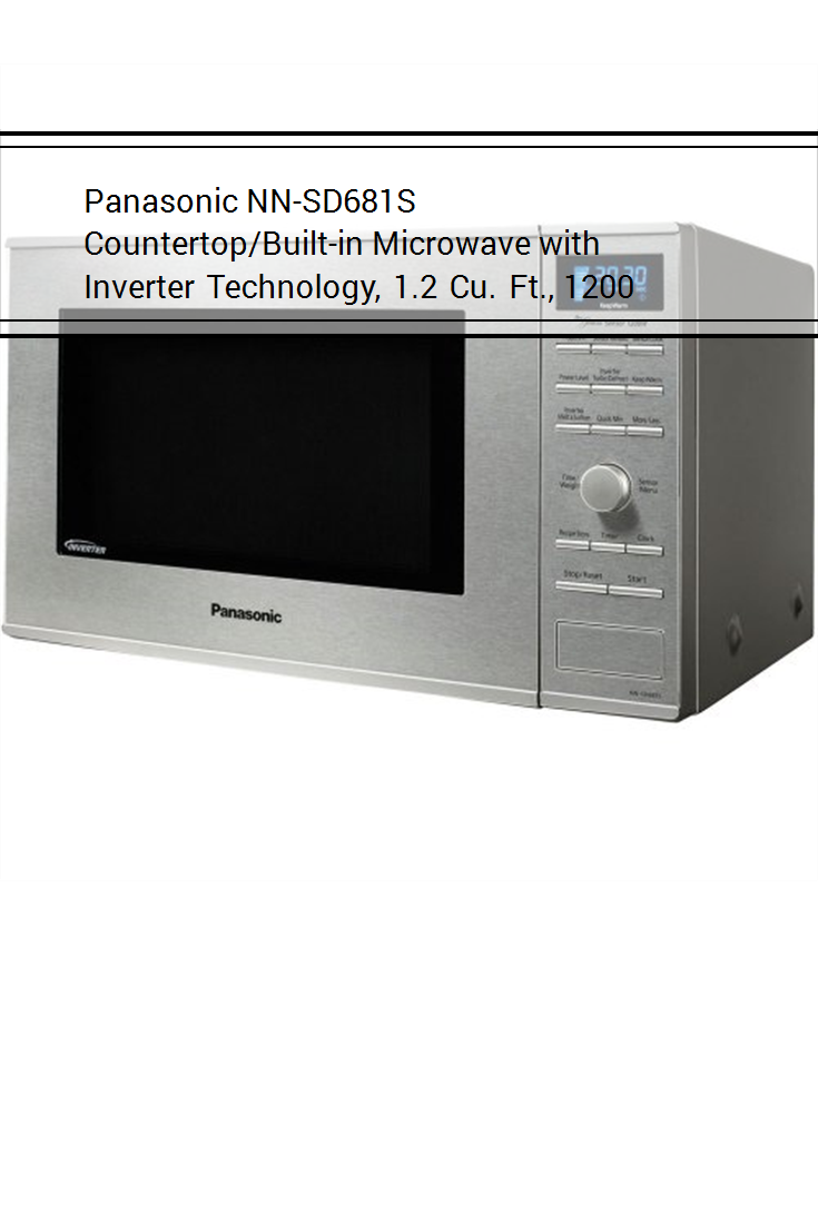 Panasonic Nn Sd681s Countertop Built In Microwave With Inverter