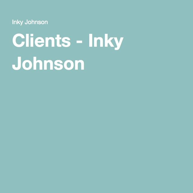 Clients - Inky Johnson