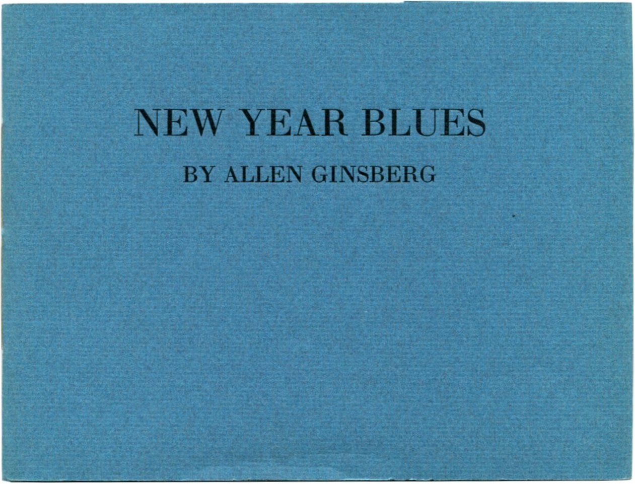 new year blues by allen ginsberg new year blues is contains two works by the poet allen ginsberg christmas blues and macdougal street blues - Christmas Blues Lyrics
