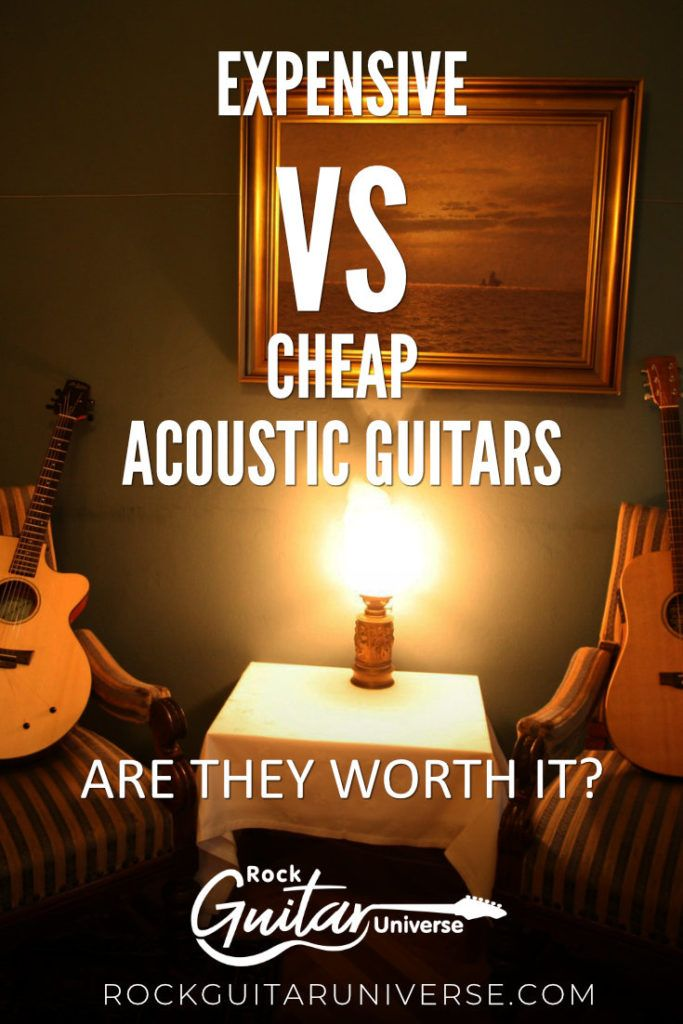 Expensive Vs Cheap Acoustic Guitars Are They Worth It Cheap Acoustic Guitars Acoustic Guitar Acoustic