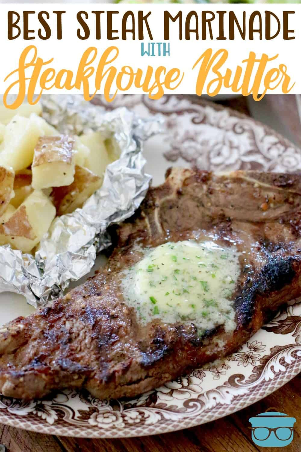 BEST STEAK MARINADE / STEAKHOUSE BUTTER | The Country Cook
