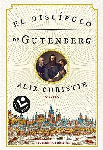 El Discípulo De Gutenberg | Libros de ficción, Novelas