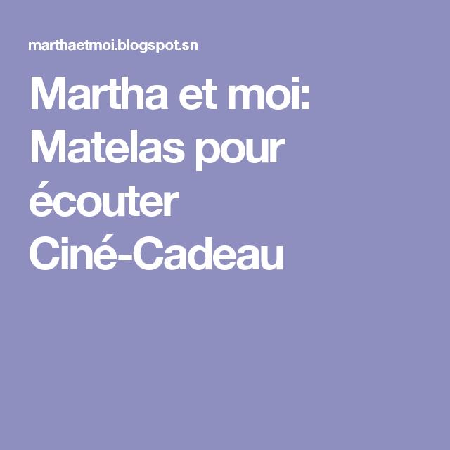Martha et moi: Matelas pour écouter Ciné-Cadeau