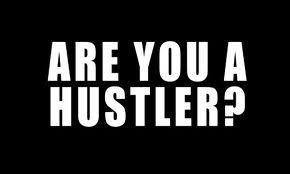 Die a hustler