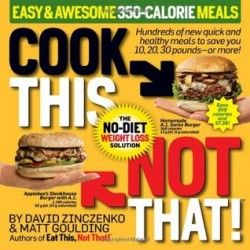 Download cook this not that easy awesome 350 calorie meals cook this not that easy awesome meals a book by david zinczenko matt goulding forumfinder Gallery
