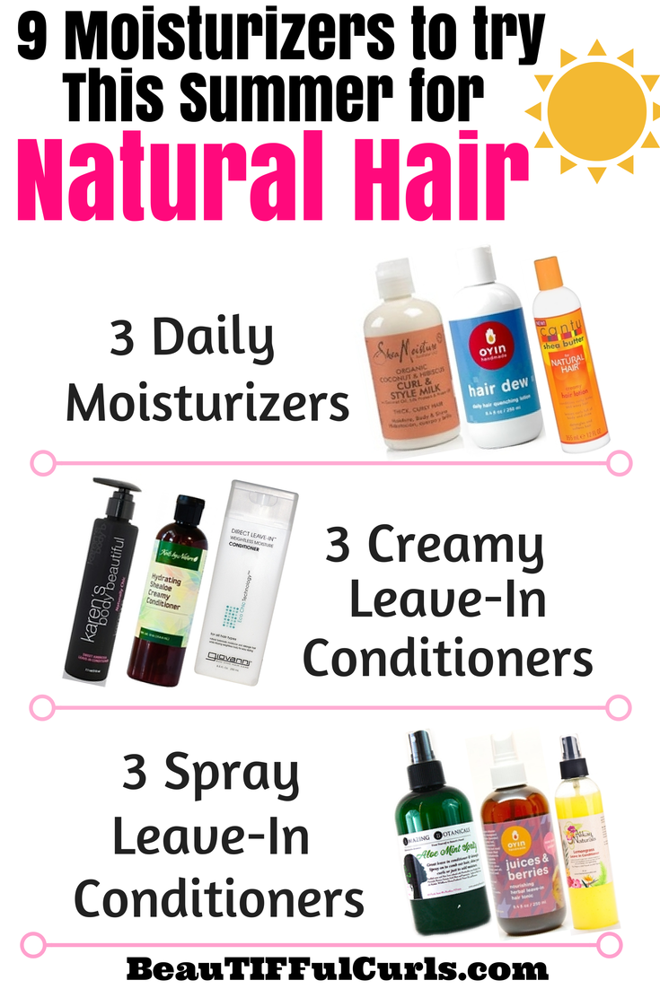 9 Moisturizers To Try On Your Natural Hair DIY HAIR
