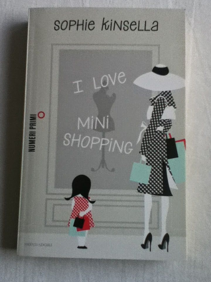 BookWorm & BarFly: I love mini shopping - Sophie Kinsella (2010)