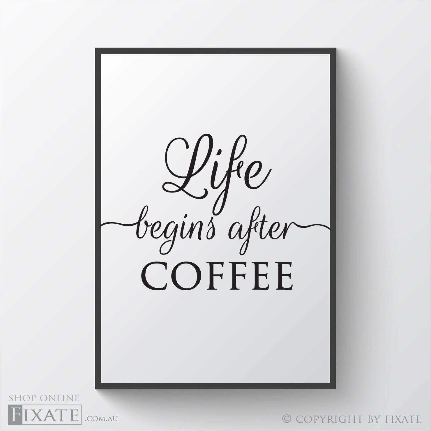 Life Begins After Coffee Printable Art Poster Quote Coffee Wall Decor  Download Funny Wall Print Quote