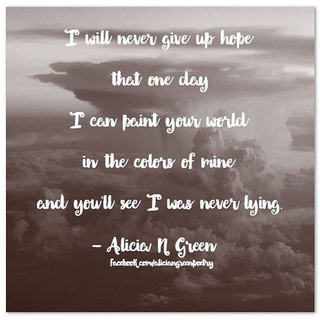 Quotes Of Inspiration And Hope And Love: Paint Your World Poem By Alicia N Green