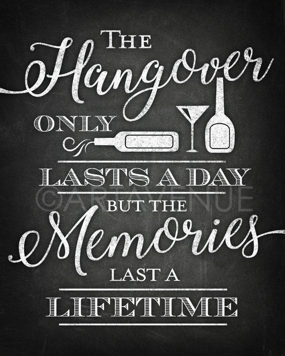 chalkboard chic party sign printables hangover only lasts a day