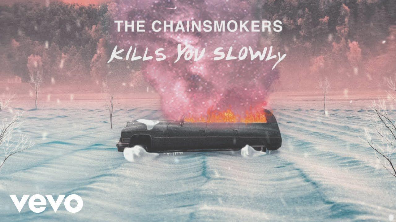 The Chainsmokers Kills You Slowly Lyric Video