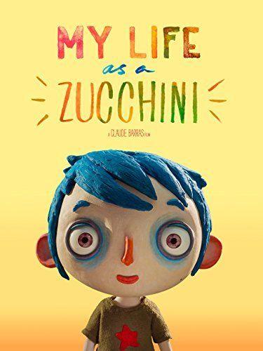 My Life As A Zucchini Amazon Instant Video Will Forte Https Www Amazon Com Dp B06y1zbcdv Ref Cm Sw R Pi Dp 95lfzbc8ap Animated Movies Good Movies Zucchini