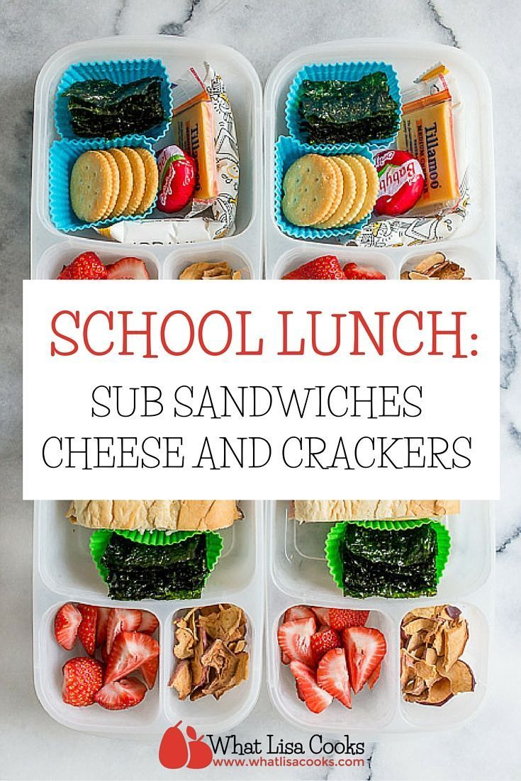 School Lunch Day 98: Sub Sandwiches and Cheese & Crackers   School ...