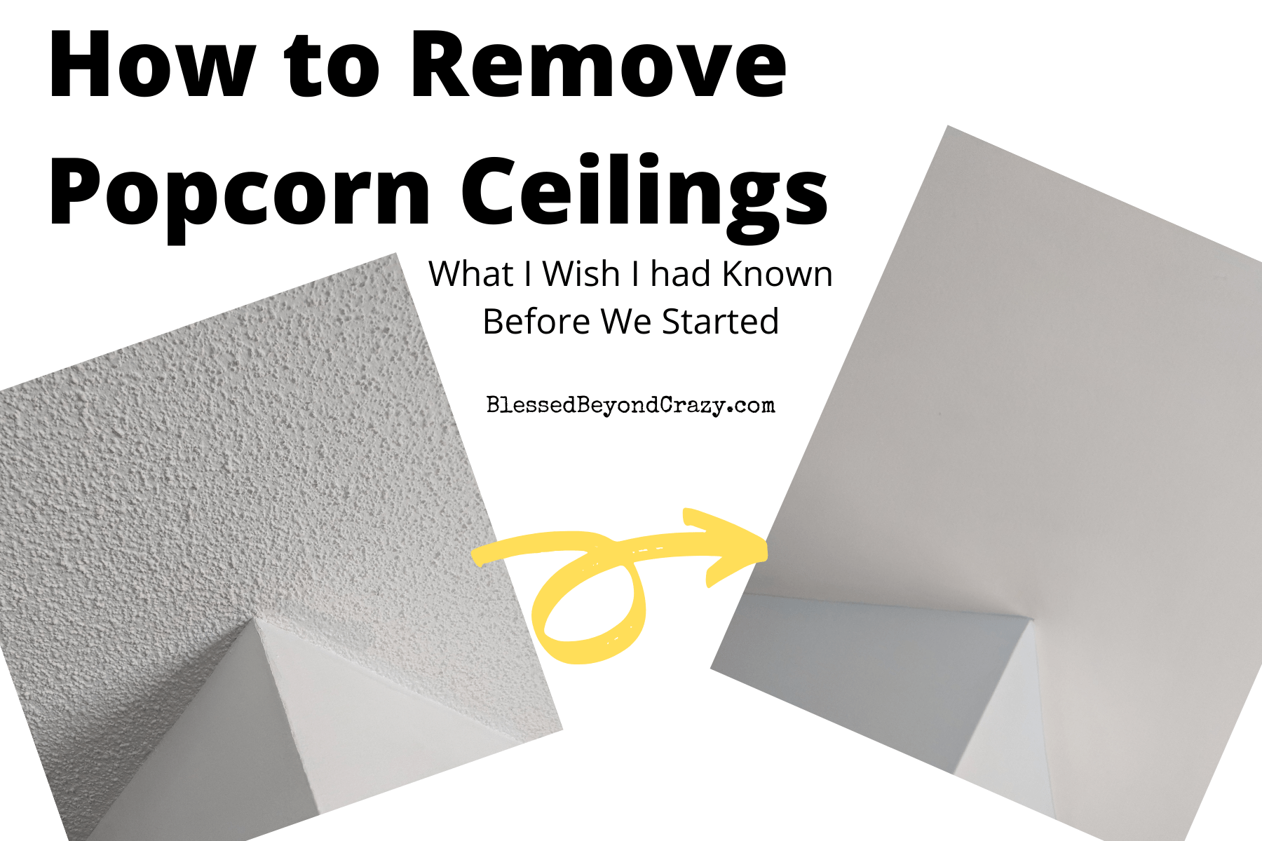 How to Remove Popcorn Ceilings; What to Know Before You ...