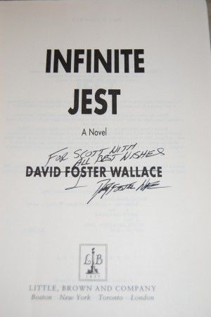 David foster wallace infinite jest signed copy something i shall david foster wallace infinite jest signed copy something i shall never have fandeluxe Image collections